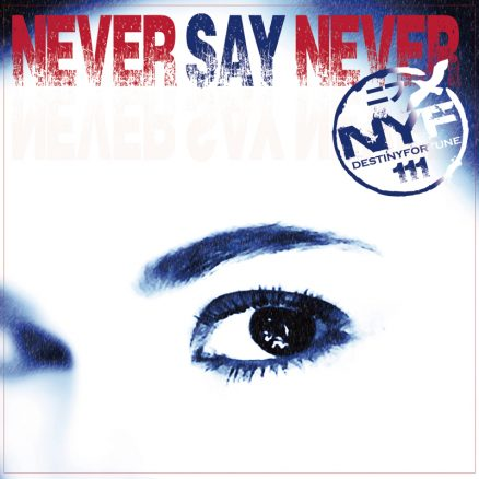 never-say-never-800x800